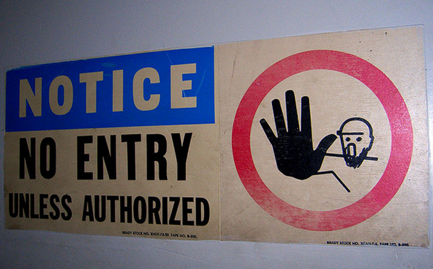 No Entry unless authorized